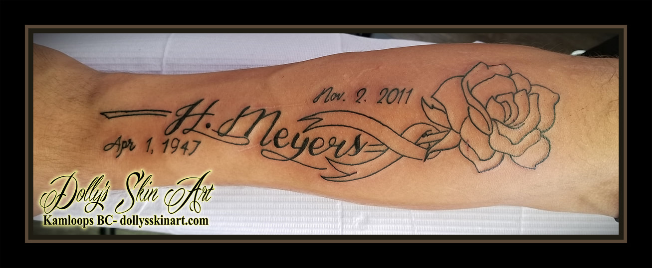 black and grey rose ribbon lettering name grandmother dates H Meyers forearm in progress memorial tattoo kamloops tattoo dolly's skin art