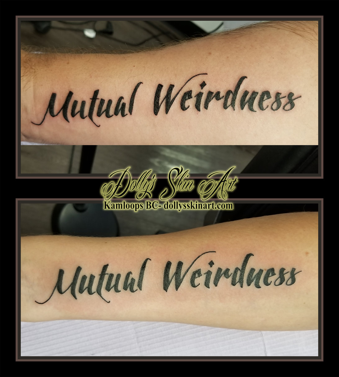 mutual weirdness matching forearm black lettering font script tattoo kamloops tattoo dolly's skin art