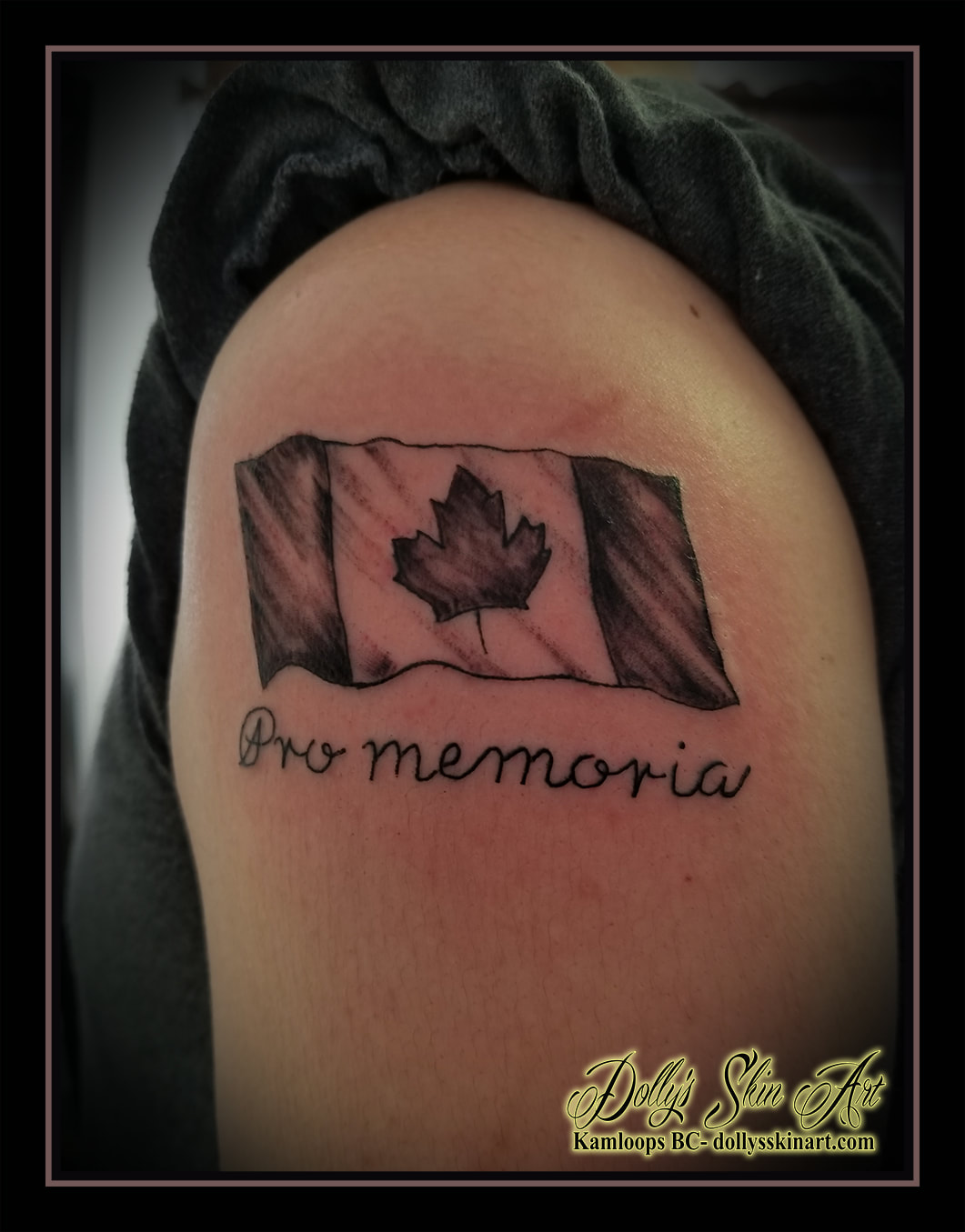 canada flag canadian black and grey shading pro memoria lettering font script shoulder souvenir tattoo kamloops tattoo dolly's skin art