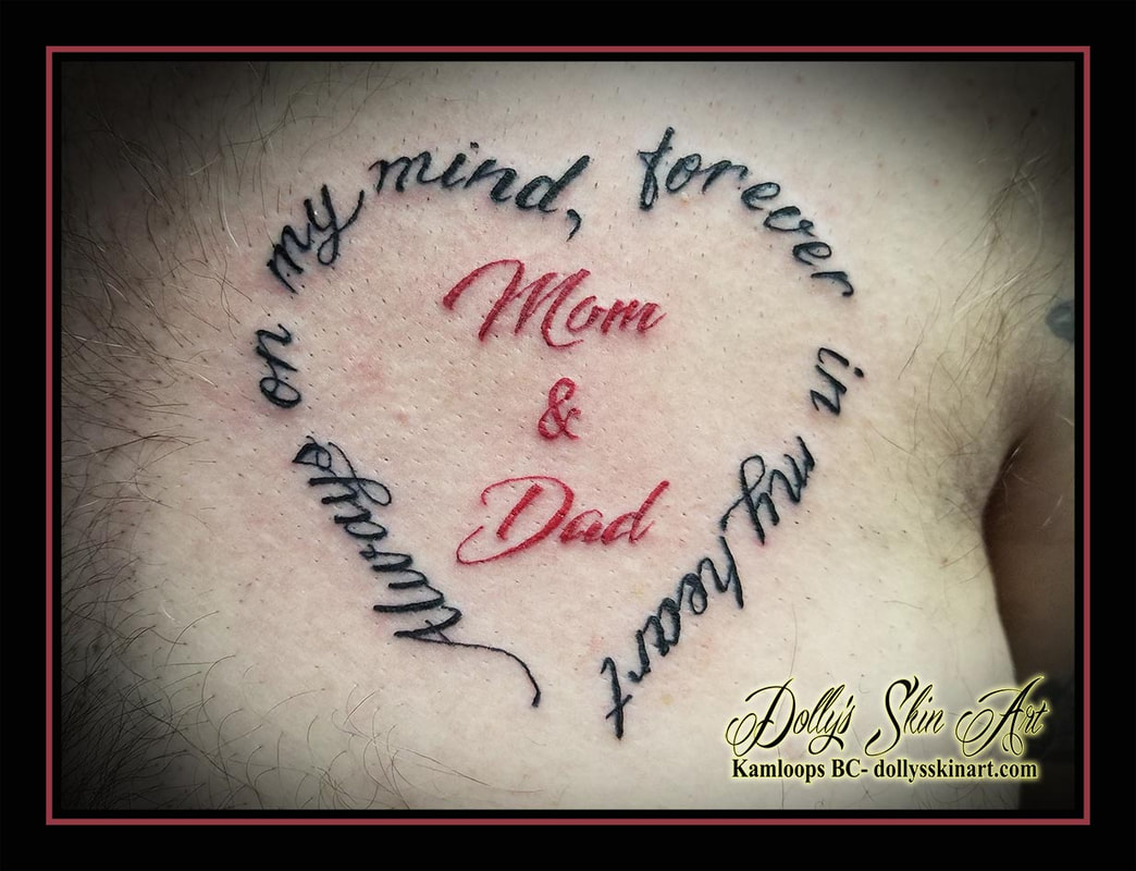 mom and dad tattoo always on my mind forever in my heart lettering font script chest memorial tribute tattoo kamloops dolly's skin art
