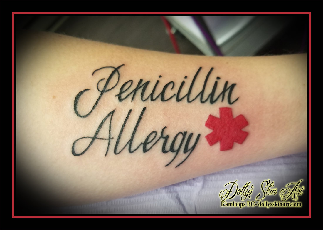 penicillin allergy tattoo forearm black lettering script font red Star of Life tattoo kamloops dolly's skin art