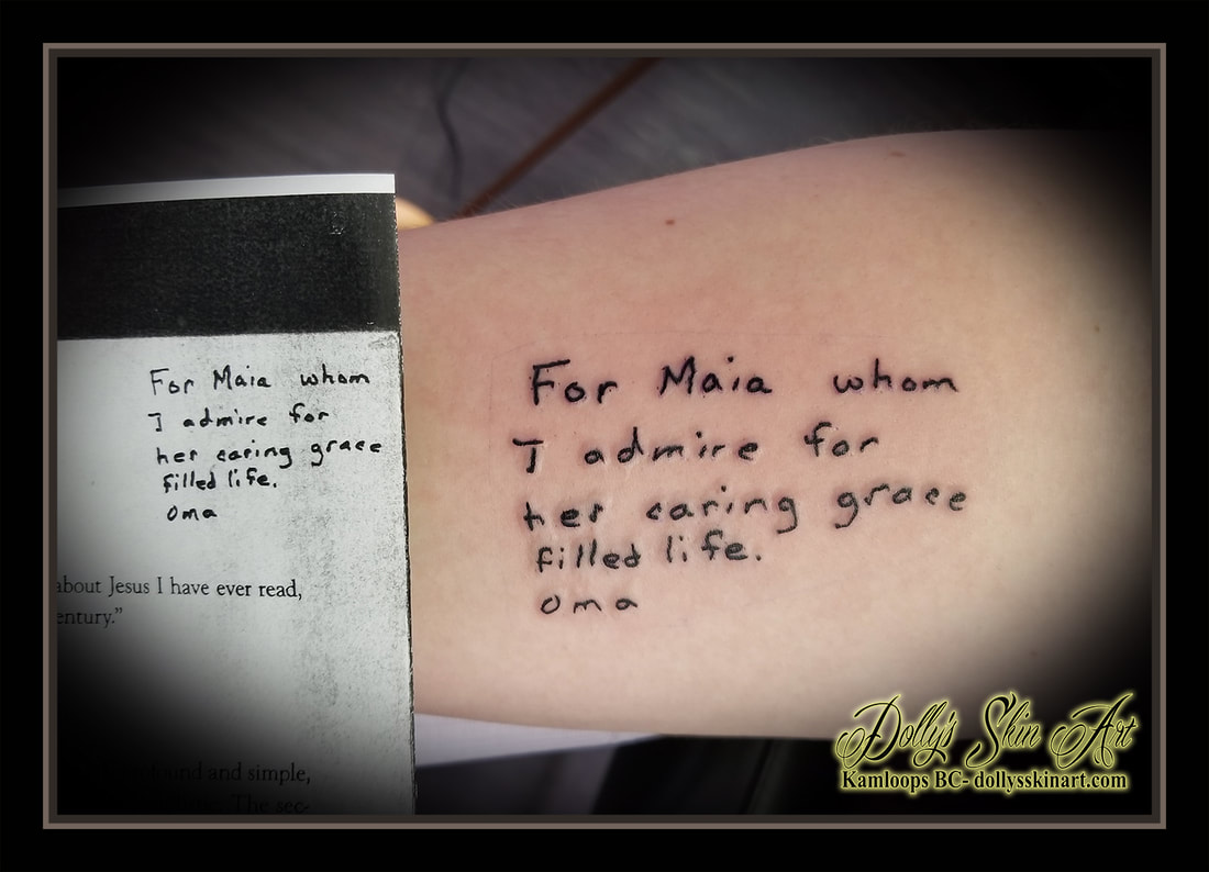 tattoo note from grandmother handwriting for maia whom i admire for her caring grace filled life oma black lettering font tattoo kamloops dolly's skin art tattoo