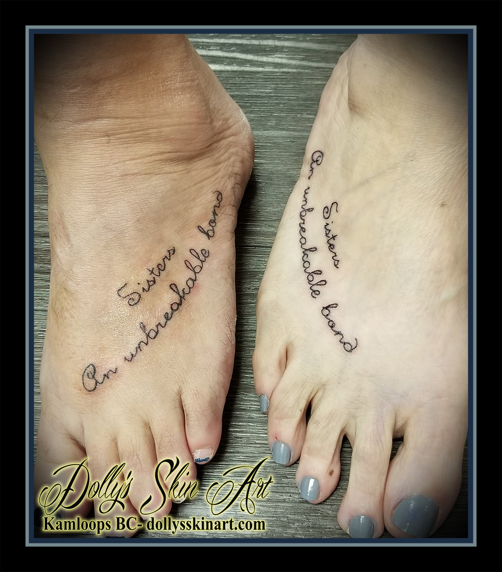 sisters an unbreakable bond font lettering foot handwriting matching tattoo kamloops dolly's skin art