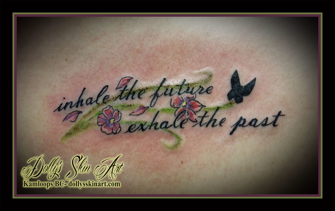 inhale the future exhale the past phrase quote pink yellow purple green black butterfly cherry blossom colour tattoo kamloops dolly's skin art